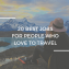 Enjoy Adventure Travel With The Help Of Travel Agents