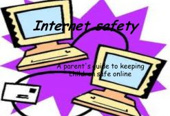 Internet Safety Guide For Parents
