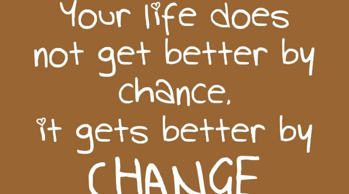 how to completely change your life for the better